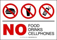No Food, Drinks, Cellphones
