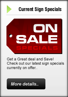 Check out our ON-SALE Signage Specials!